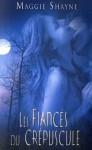 Les fiancés du crépuscule (Les vampires, #1) - Maggie Shayne