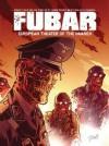 FUBAR: European Theater of the Damned - Jeff Mccomsey