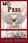 MC: Pres: Book Four (MC Series 4) - L. Ann Marie