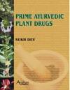 Prime Ayurvedic Plant Drugs - Sukh Dev