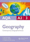 Aqa A2 Geography: Unit 3: Contemporary Geographical Issues - Amanda Barker, David Redfern, Malcolm Skinner
