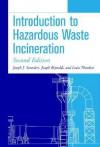 Introduction to Hazardous Waste Incineration - Joseph J. Santoleri, Louis Theodore, Joseph Reynolds