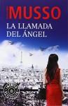 La llamada del ángel (Spanish Edition) - Guillaume Musso