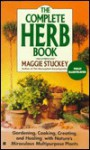 The Complete Herb Book - Maggie Stuckey, Maggie Stuckley