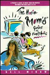 The Movie Mom's Guide to Family Movies - Nell Minow