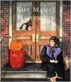 Shy Mama's Halloween - Anne Broyles, Leane Morin