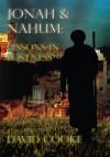 Jonah & Nahum: Lessons In Lostness - David Cooke
