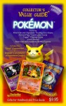 Pokemon Collector's Value Guide: Secondary Market Price Guide and Collector Handbook - CheckerBee Publishing