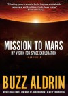 Mission to Mars: My Vision for Space Exploration - Edwin E. Aldrin Jr., To Be Announced