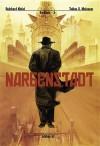Narbenstadt - Reinhard Kleist, Tobias O. Meißner