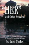 HER and Other Extremes - Jack Turley