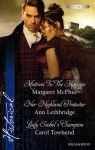 McPhee, Lethbridge And Townend Taster Collection/Mistress To The Marquis/Her Highland Protector/Lady Isobel's Champion - Margaret McPhee, Ann Lethbridge, Carol Townend