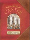 Life in an Irish Castle - Duncan Crosbie
