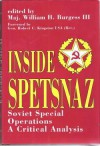 Inside Spetsnaz: Soviet Special Operations Forces - William H. Burgess, Charles S. Bullock III, William H. Burgess