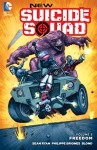 New Suicide Squad (2014-) Vol. 3: Freedom - Phil Briones, Sean Ryan, Tim Seeley, Juan Ferreyra