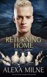 Returning Home (The Call of Home Book 2) - Alexa Milne