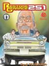 Restore Garage 251 Vol. 11 - Ryuji Tsugihara