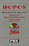 HCPCS 2004 Coder's Choice, Health Care Procedure Coding System, National Level II & Medicare Codes - Practice Management Information Corporat