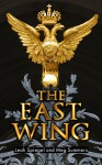The East Wing - Leah Spiegel, Megan Summers