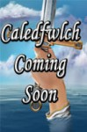 Caledfwlch (A Crisis of Two Worlds, #3) - Michael Offutt