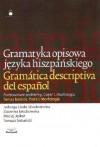Gramatyka opisowa języka hiszpańskiego - Jadwiga Linde-Usiekniewicz, Zuzanna Jakubowska, Maciej Jaskot, Tomasz Sobański