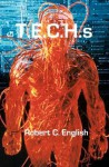 Techs: Tales of Enhanced Athletes - Robert English
