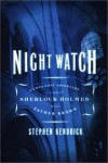 Night Watch - Long-lost Adventure In Which Sherlock Holmes Meets Father Brown - Book Club Edition - Stephen Kendrick
