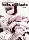 Realities in Childbearing - David S. Moore