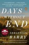 Days Without End: A Novel - Sebastian Barry