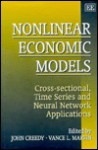 Nonlinear Economic Models: Cross-Sectional, Times Series and Neural Network Applications - John Creedy