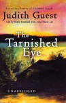 The Tarnished Eye (Audio) - Judith Guest