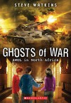AWOL in North Africa (Ghosts of War #3) - Steve Watkins