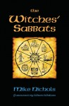 The Witches' Sabbats - Mike Nichols, Wren Walker