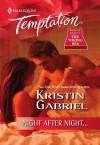 Night After Night... - Kristin Gabriel
