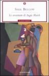 Le avventure di Augie March - Vincenzo Mantovani, Saul Bellow
