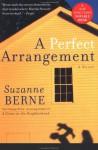 A Perfect Arrangement - Suzanne Berne