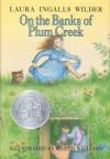 On the Banks of Plum Creek - Laura Ingalls Wilder, Garth Williams