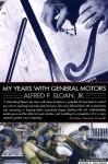 My Years with General Motors - Alfred P. Sloan Jr.