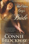 The Other Guy's Bride - Connie Brockway