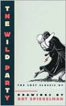 The Wild Party - Joseph Moncure March, Art Spiegelman