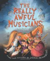 The Really Awful Musicians - John Manders