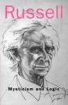 Mysticism & Logic - Bertrand Russell