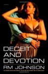 Deceit and Devotion - R.M. Johnson