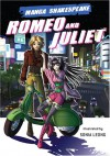 Romeo and Juliet (Manga Shakespeare) - Richard Appignanesi, Sonia Leong, William Shakespeare