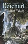 Flightless Falcon - Mickey Zucker Reichert