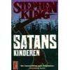 Satanskinderen - F.J. Bruning, Stephen King