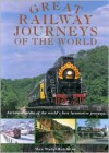 Great Railway Journeys of the World - Max Wade-Matthews