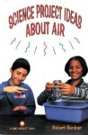 Science Project Ideas about Air - Robert Gardner