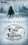 Das Erbe des Kuriers: Novelle - Peter V. Brett, Ingrid Herrmann-Nytko