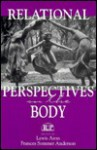 Relational Perspectives on the Body - Lewis Aron